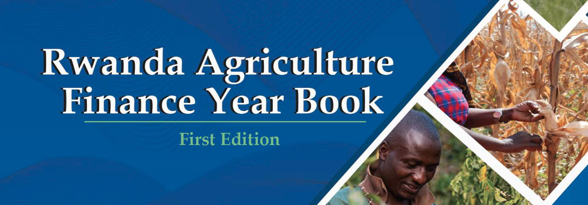 Rwanda Agriculture Finance Year Book First Edition